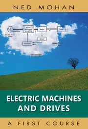 Cover of: Electric machines and drives | Ned Mohan