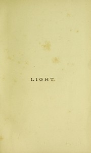 Cover of: Notes of a course of nine lectures on light delivered at The Royal Institution of Great Britain, April 8-June 3, 1869