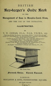 Cover of: British bee-keeper's guide book to the management of bees in movable-comb hives, and modern bee-appliances