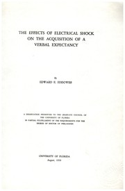 Cover of: The effects of electrical shock on the acquisition of a verbal expectancy | Edward Everett Eddowes