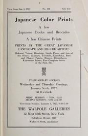 Cover of: Japanese color prints, a few Japanese books and brocades, a few Chinese prints