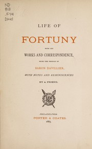 Cover of: Life of Fortuny with his works and correspondence | Davillier, Ch. baron