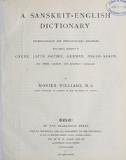 Cover of: A Sanskṛit-English dictionary etymologically and philologically arranged