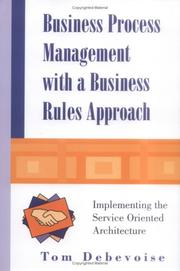 Cover of: Business Process Management With a Business Rules Approach | Tom Debevoise