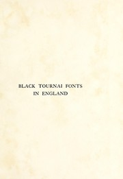 Cover of: Black Tournai fonts in England | Cecil H. Eden