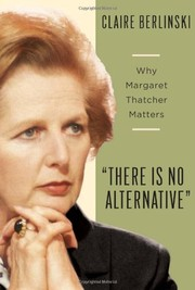 Cover of: There is no alternative | Claire Berlinski