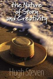 Cover of: The Nature of Story and Creativity