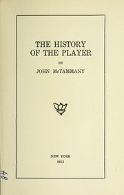 Cover of: The history of the player | John McTammany