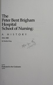 Cover of: The Peter Bent Brigham School of Nursing