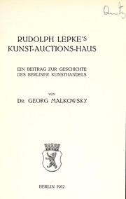 Cover of: Rudolph Lepke's Kunst-Auctions-Haus