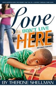 Cover of: Love Don't Live Here | Therone Shellman
