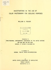 Cover of: Investigations in the use of color photography for geologic purposes | William A. Fischer