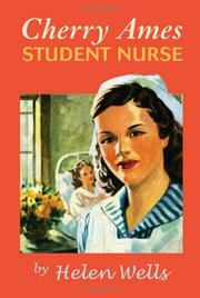 Cover of: Cherry Ames, student nurse | Helen Wells