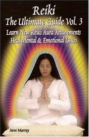 Cover of: Reiki the Ultimate Guide, Vol. 3