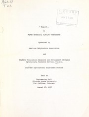 Cover of: Report on Fifth Technical Alfalfa Conference ... held at Engineering Hall, Colorado State University, Fort Collins, Colorado, August 15, 1958 | Technical Alfalfa Conference (5th 1958 Fort Collins, Colo.)