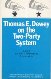 Cover of: Thomas E. Dewey on the Two-party System