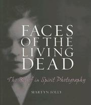 Cover of: Faces of the Living Dead | Martyn Jolly