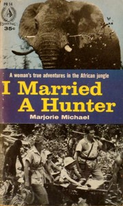 I married a hunter by Marjorie Michael