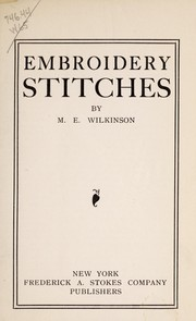 Cover of: Embroidery stitches | Mary Elizabeth McNamara Wilkinson