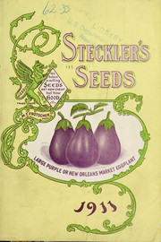 Cover of: 1911 almanac and garden manual for the Southern states of the J. Steckler Seed Co., Ltd