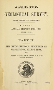 Cover of: The metalliferous resources of Washington, except iron