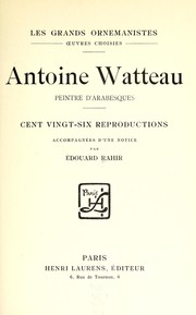 Cover of: Antoine Watteau, peintre d'arabesques ...