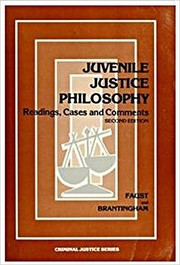 Cover of: Juvenile Justice Philosophy: Readings, Cases, and Comments