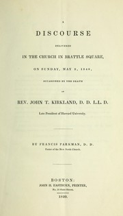 Cover of: A discourse delivered in the church in Brattle Square | Francis Parkman