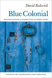Cover of: Blue Colonial (Apr Honickman 1st Book Prize) | David Roderick