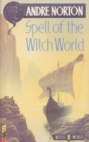 Cover of: Spell of the Witch World | Andre Norton