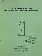 Cover of: The demand and price situation for forest products, 1956 | United States. Forest Service.