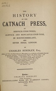 The history of the Catnach Press by Charles Hindley
