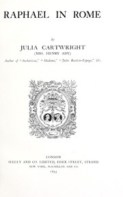 Cover of: Raphael in Rome | Julia Mary Cartwright Ady (Mrs. Henry Ady)