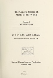 Cover of: The Generic Names of Moths in the World Vol. VI | I. W. B. Nye