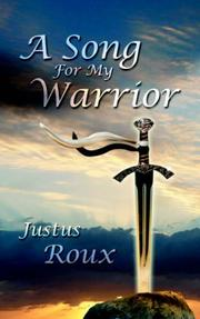 Cover of: A Song for My Warrior | Justus Roux