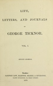 Cover of: Life, letters, and journals of George Ticknor