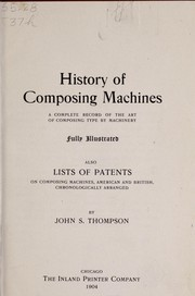 Cover of: History of composing machines | John Smith Thompson