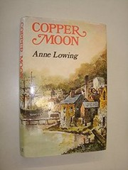Cover of: Copper Moon | Anne Lowing