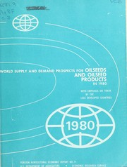 Cover of: World supply and demand prospects for oilseeds and oilseed products in 1980