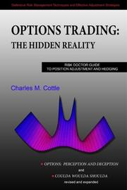 Cover of: Options Trading: The Hidden Reality (Options: Perception and Deception & Coulda Woulda Shoulda revised & expanded, Printed in Color) |