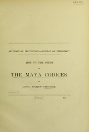 Cover of: Aids to the study of the Maya codices