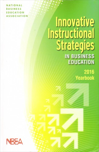 Innovative Instructional Strategies In Business Education 2016