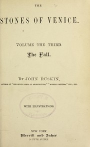 Cover of: The stones of Venice | John Ruskin