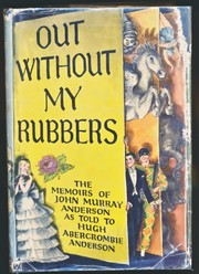Cover of: Out without my rubbers by John Murray Anderson