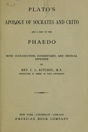 Cover of: Plato's Apology of Socrates and Crito and a Part of the Phaedo