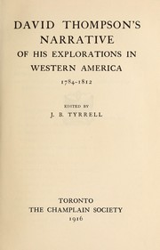 Cover of: David Thompson's narrative of his explorations in western America