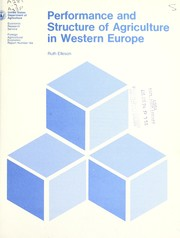 Cover of: Performance and structure of agriculture in Western Europe | Ruth Elleson