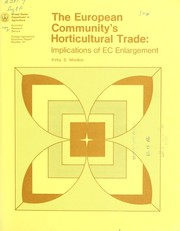 The European community's horticultural trade by Kirby S. Moulton