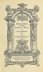 Cover of: Birds and bees and other studies in nature