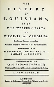 Cover of: The history of Louisiana, or of the western parts of Virginia and Carolina